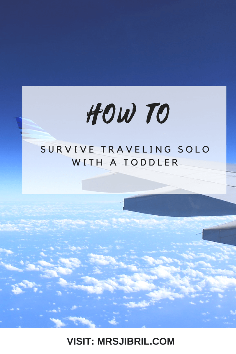 How to survive traveling solo with a toddler